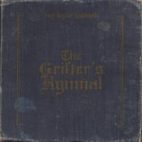The Grifter's Hymnal — Ray Wylie Hubbard