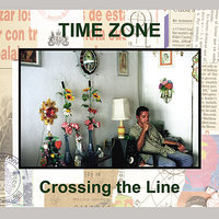Crossing the Line — Time Zone