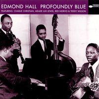 Profoundly Blue — Edmond Hall