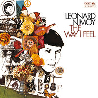 The Way I Feel — Leonard Nimoy