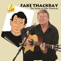 The Songs of Jake Thackray — Fake Thackray