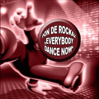 Everybody Dance Now — Pon de Rockaz