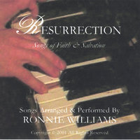Resurrection - Songs of Faith & Salvation — Ronnie Williams