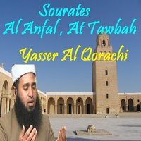 Sourates Al Anfal , At Tawbah — Yasser Al Qorachi