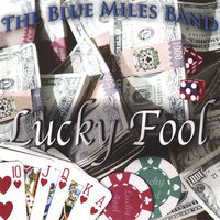 Lucky Fool — Miles Cope