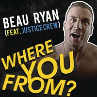 Where You From? — Beau Ryan