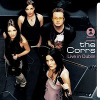 VH1 Presents The Corrs Live In Dublin — The Corrs