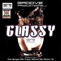 GLASSY — Groove Productions