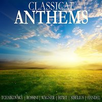 Classical Anthems — Royal Philharmonic Orchestra, London Philharmonic Orchestra, Malcolm Sargent, Вольфганг Амадей Моцарт