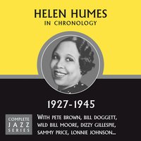 Complete Jazz Series 1927 - 1945 — Helen Humes
