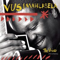 The Voice — Vusi Mahlasela
