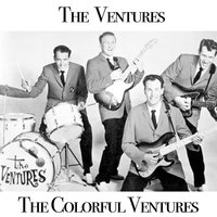 The Colorful Ventures — The Ventures