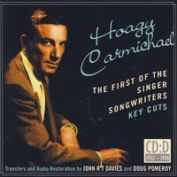 Hoagy Carmichael- The First Of The Singer Songwriters- Key Cuts: CD D- 1932-1946 — сборник