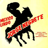 """Serie All Stars Music"" Nº26 Exclusive Remastered From Original Vinyl First Edition (Vintage Lps) — Jorge Negrete"