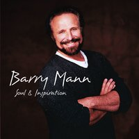 Soul & Inspiration — Barry Mann