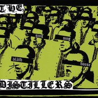 Sing Sing Death House — The Distillers