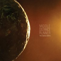 The Sun & Earth — Middle Distance Runner