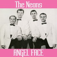 Angel Face — The Neons