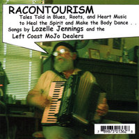 Racontourism — Lozelle Jennings and the Left Coast MoJo Dealers