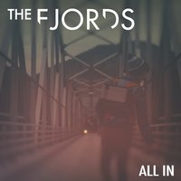 All In — The Fjords