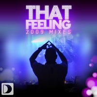 That Feeling — DJ Chus, The Groove Foundation, DJ Chus presents The Groove Foundation