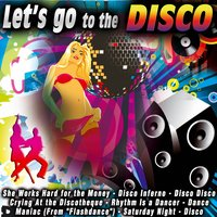 Let's Go to the Disco — сборник