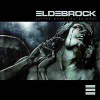 Suffer When You're Gone — Eldebrock