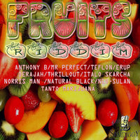 Fruits Riddim — Erup