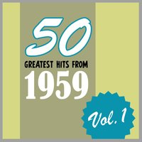 50 Greatest Hits from 1959, Vol. 1 — сборник