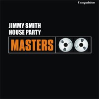 House Party — Jimmy Smith