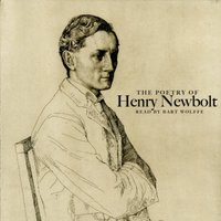 The Poetry of Henry Newbolt — Bart Wolffe