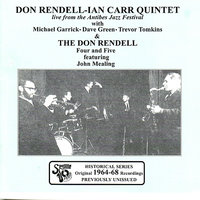 The Don Rendell 4 & 5 plus Don Rendell-Ian Carr Quintet - 1964-68 — Don Rendell, Ian Carr