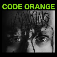 I Am King — Code Orange Kids