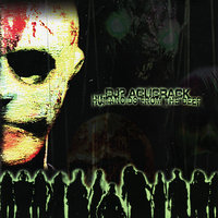 Humanoids from the Deep — DJ? Acucrack