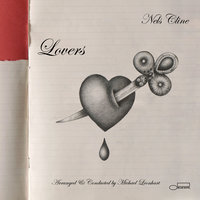 Lovers — Nels Cline