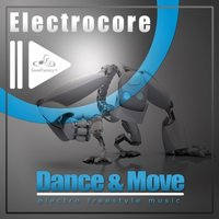 Dance and Move — Electrocore