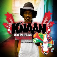 Wavin' Flag — David Bisbal, K'NAAN