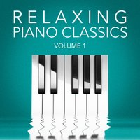 Relaxing Piano Classics, Vol. 1 — Piano