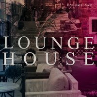 Lounge House, Vol. 1 — сборник