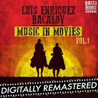 Luis Enriquez Bacalov Music in Movies - Vol. 1 — Luis Bacalov