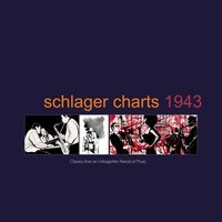Schlager Charts 1943 — сборник