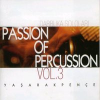 Passion of Percussion, Vol. 3 — Yaşar Akpençe