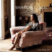 Everybody's Got To Learn Sometime — Sharon Corr