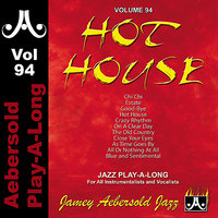 "Hot House - Volume 94 — Jeff ""Tain"" Watts, James Williams, Christian McBride, Jamey Aebersold Play-A-Long"