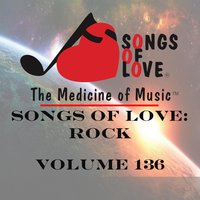 Songs of Love: Rock, Vol. 136 — сборник