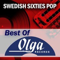 Swedish Sixties: The Best of Olga Records — сборник