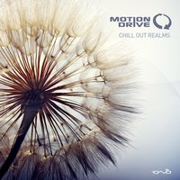 Chill out Realms — Motion Drive