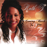Coming Back To You — Ruth J