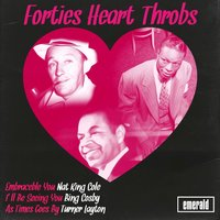 Forties Heart-Throbs — сборник