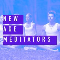 New Age Meditators — The New Age Meditators